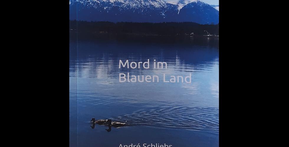 Mord im Blauen Land