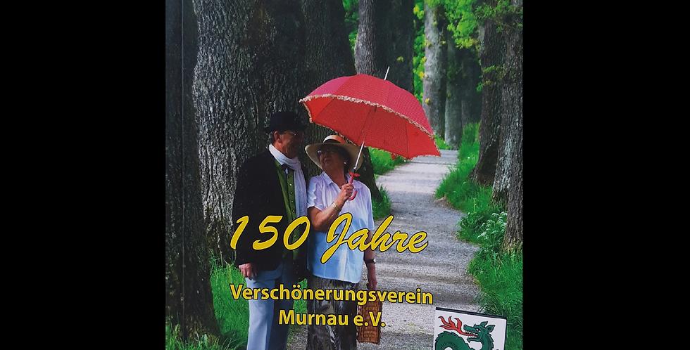 150 Jahre Verschönerungsverein Murnau e.V.
