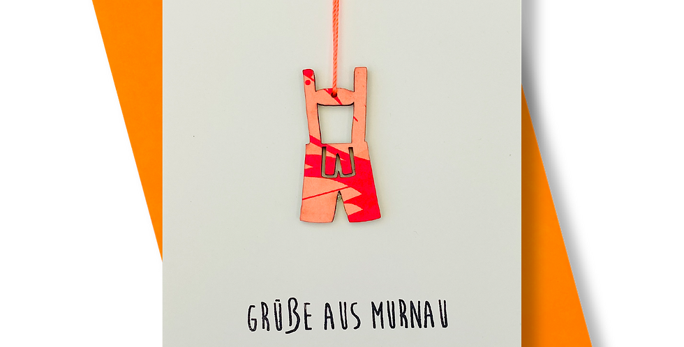 Grüße aus Murnau * Lederhose