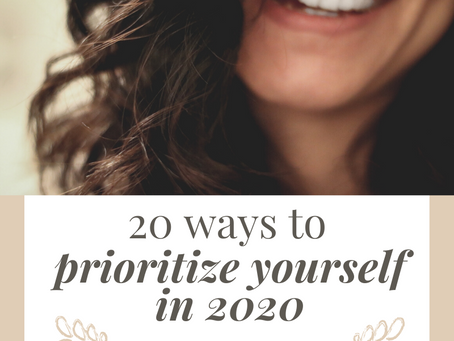 20 Ways to Prioritize Yourself in 2020