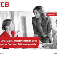 ISO 9001:2015 - Minimally Documented ISO Management System
