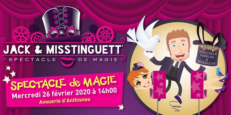 Spectacle de magie : Jack & Misstinguett