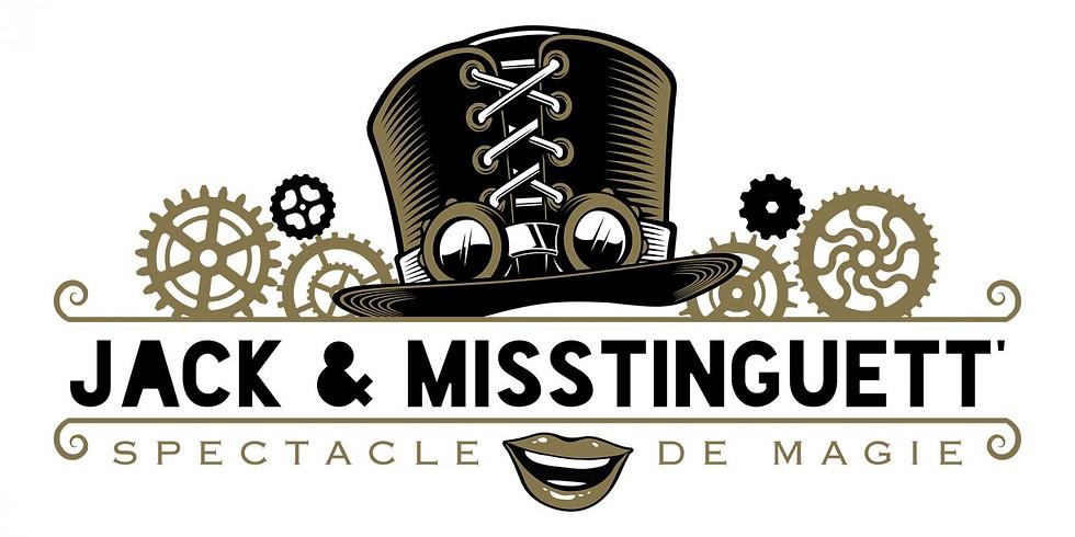 Spectacle de magie / Jack & Misstinguett
