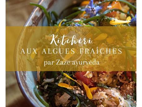 Kitchéri aux algues fraîches par Zaze Ayurveda.