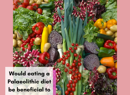 Would eating a Palaeolithic diet be beneficial to us now?