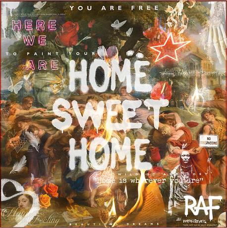 Raf Reyes - Home Sweet Home.png