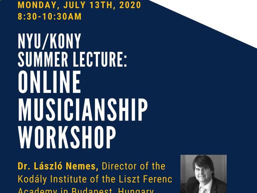 NYU/KONY Summer Lecture: Online Musicianship Workshop