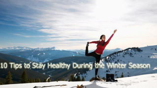 10 Ways to Stay Healthy During the Winter Season