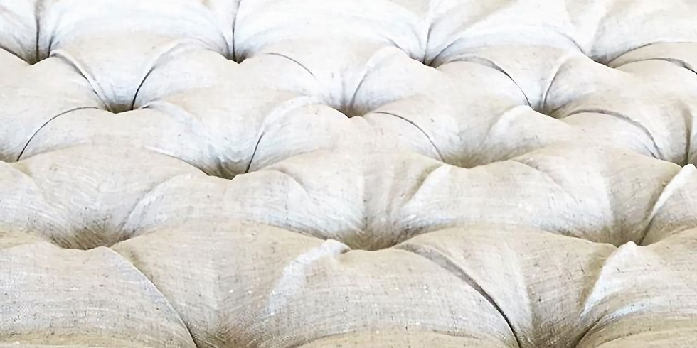 FROM SCRATCH: Tufted headboard or ottoman workshop