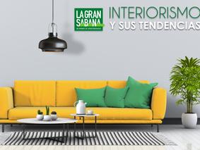 Interiorismo, sus tendencias y la importancia a la hora de decorar un espacio