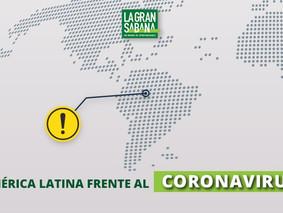 América Latina frente al Coronavirus y las medidas que han tomado los gobiernos