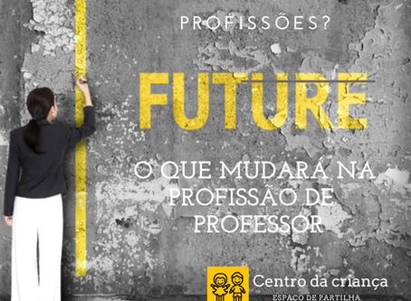 O futuro do Professor como profissão