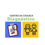Centro da Criança - Diagnóstico