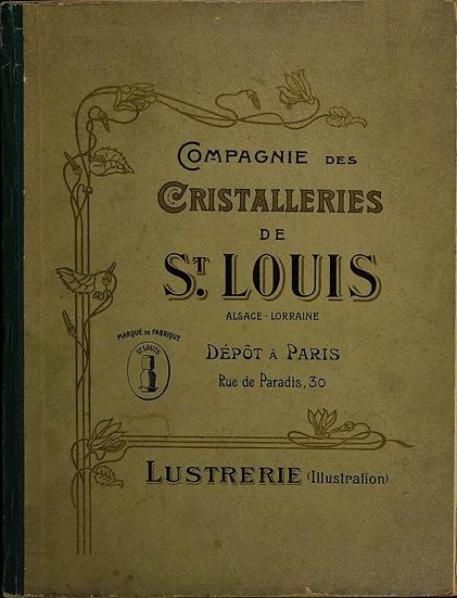 Catalogue Saint Louis 1900 Lustrerie - 1900 Lustrerie St. Louis catalog