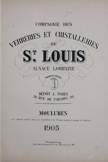 Catalogue St Louis 1905 Cristal moulé - 1905 molded crystal St. Louis catalog