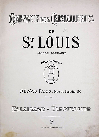 Catalogue Saint Louis 1883 Eclairage - 1883 Lighting St. Louis catalog