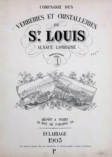 Catalogue Saint Louis 1905 Eclairage - 1905 Lighting St. Louis catalog