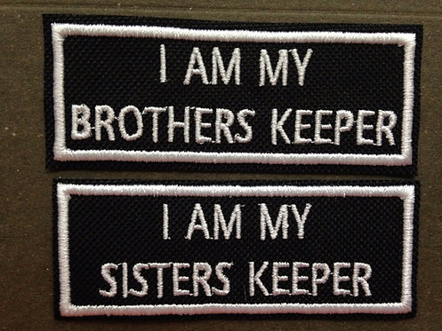 I Am My Brothers/Sisters Keeper