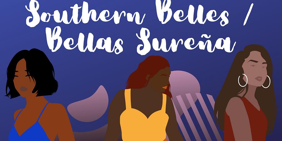 Southern Belles / Bellas Sureñas