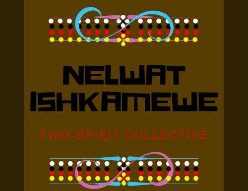 TRANSGENDER NATIVE AMERICAN THEATRE COMPANY  NELWAT ISHKAMEWE PRESENTS REPRISAL OF THE COSMIC TWINS