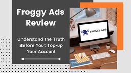 Froggy Ads Review: A Real User Experience