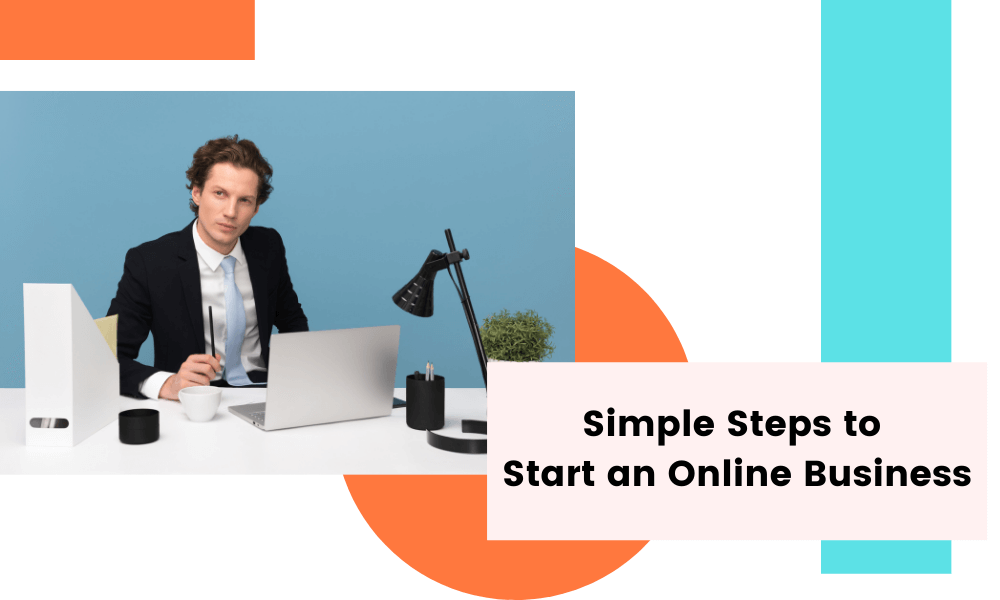10 simple steps to start an online business