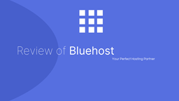Review of Bluehost: Better Web Host for Better Performance