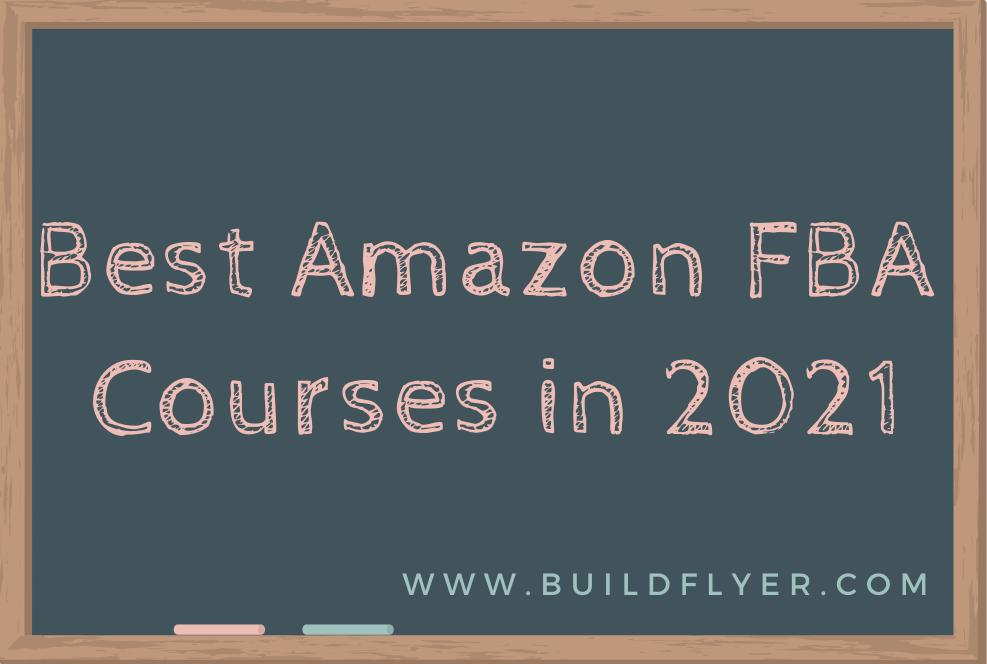Best 3 amazon fba courses of 2021