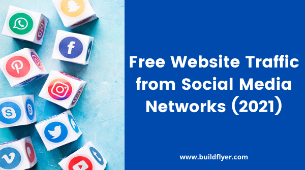 how to get free website traffic from social media networks