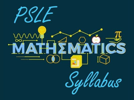 PSLE Mathematics Syllabus – Understanding The Big Picture