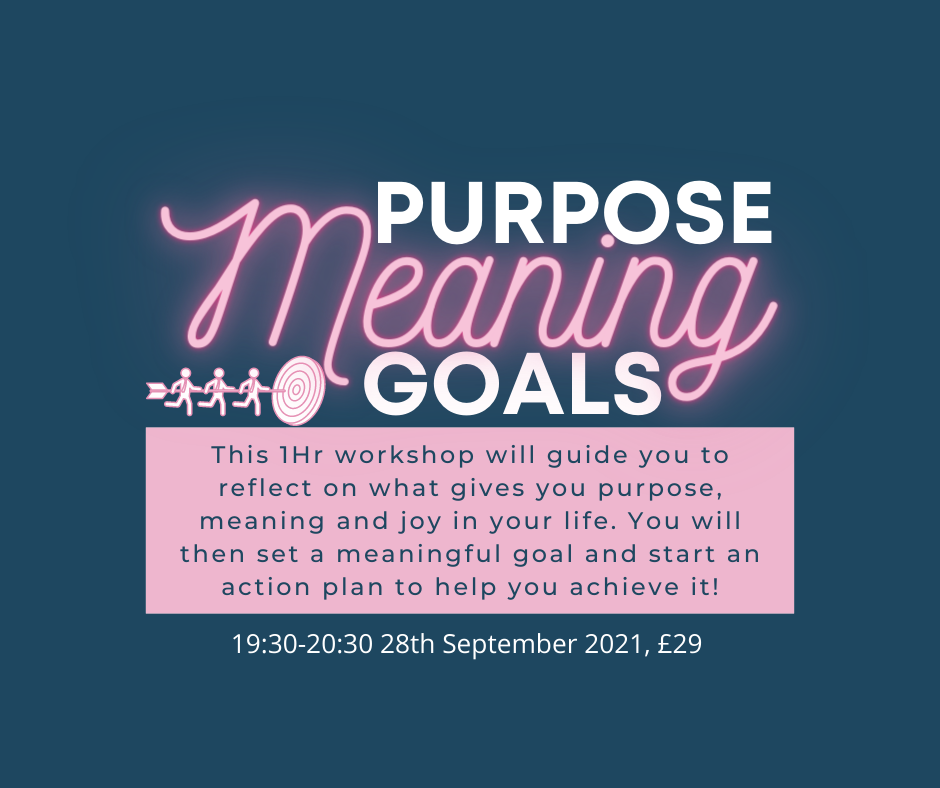 Purpose, Meaning & Goals