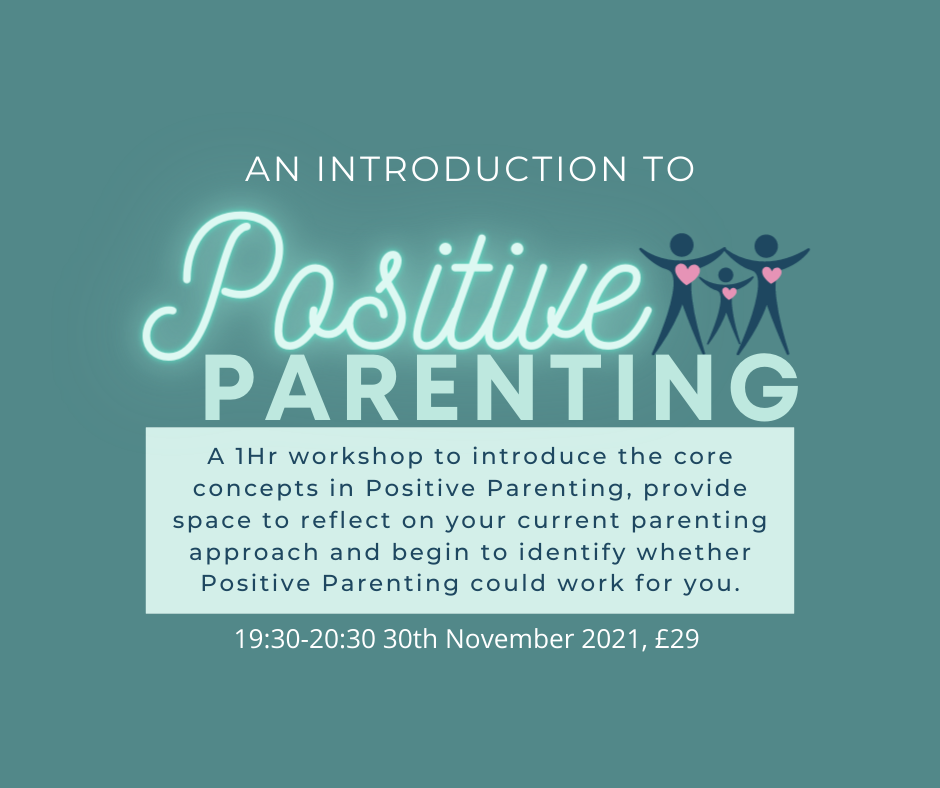 An Introduction to Positive Parenting
