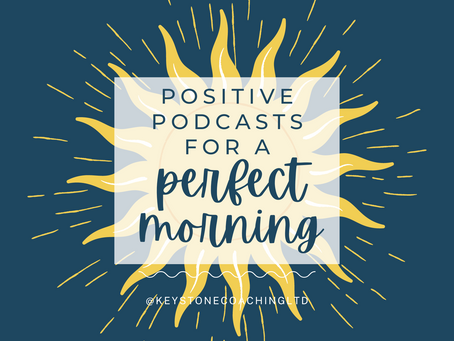 10 Positive Podcasts for a Perfect Morning