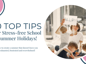 Top 10 Tips For Stress-free School Summer Holidays