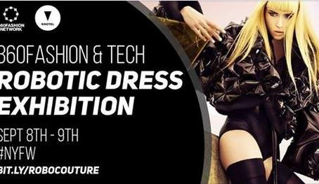 360Fashion & Tech New York Fashion Week Robotic Dress Exhibition
