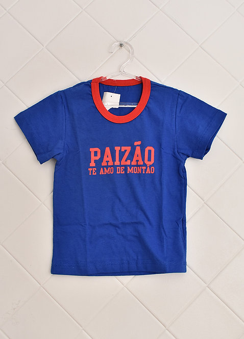 """Camiseta Infantil Azul Escrito """"Paizão Te Amo de Montão"""" - Tam 2 Anos"""