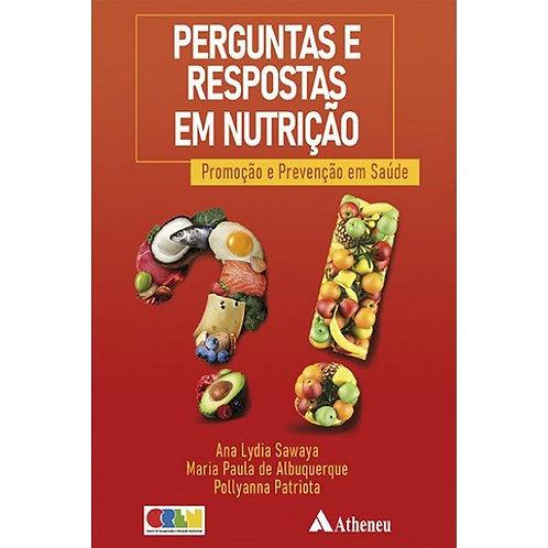 Perguntas e Respostas em Nutrição: Promoção e Prevenção em Saúde