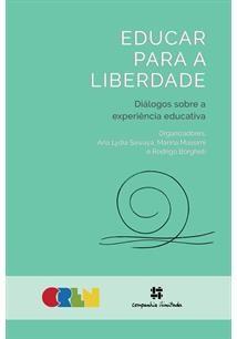 Educar para a liberdade: Diálogos sobre a experiência educativa