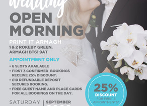 Print It Armagh Wedding Open Morning 2020!!!