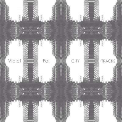Violet Fall - City Tracks
