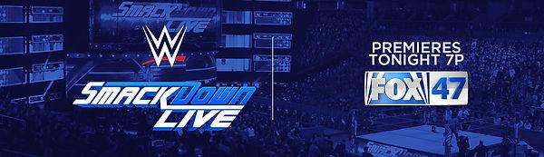 FOX47_WWE_PREMIERESTONIGHT.jpg