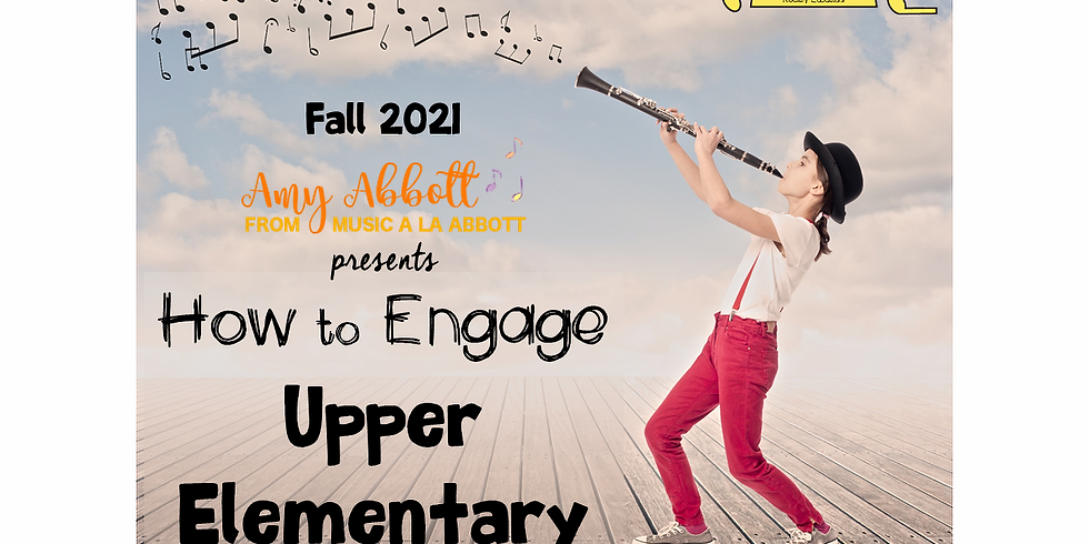 How to Engage Upper Elementary Students with Amy Abbott