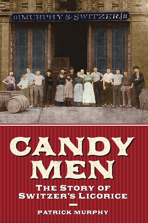 Candymen: The History of Switzer's Licorice