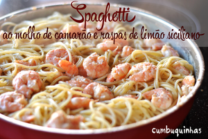 spaghetti molho camarao cumbuquinhas