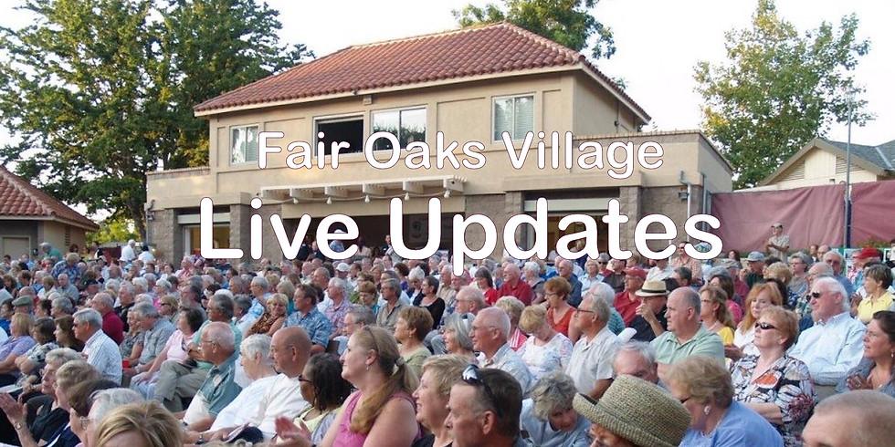 Fair Oaks Village Live Updates