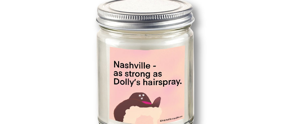 Nashville - as strong as Dolly's hairspray.