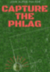 the flyer for alpha phi's capture the phlag philanthropy event