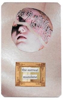 Surreal Mundane