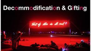 Decommodification & Gifting
