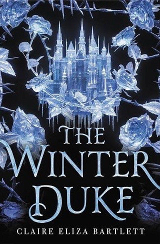 Cover of The Winter Duke by Claire Eliza Bartlett